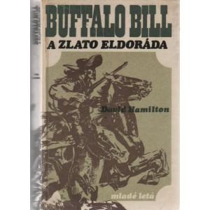 Hamilton David: Buffalo Bill a zlato eldoráda (K4A)