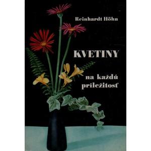 Höhn, Reinhardt: Kvetiny na každú príležitosť