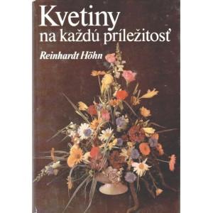 Höhn, Reinhardt: Kvetiny na každú príležitosť  (K1)
