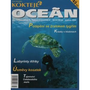 Koktejl Oceán, Podzim 2006