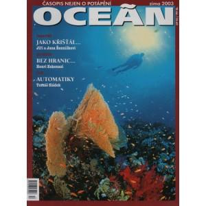 Koktejl Oceán, Zima 2003