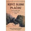 Masson Moussaieff Jeffrey, McCarthyová Susan: Když sloni pláčou
