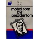 Vidal Gore: Mohol som byť prezidentom