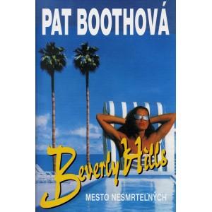Boothová Pat: Beverly Hills Mesto nesmrteľných (P1)