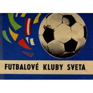 Jedlička Albert, Bachorík Oto: Futbalové kluby sveta (P2)