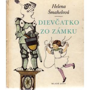 Šmahelová Helena: Dievčatko zo zámku (S2)