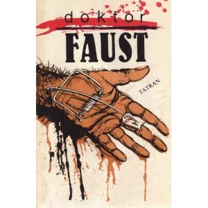 Kol.: Doktor Faust (Svetoznámy čarodejník)  (K1)