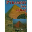 Richter Johan: Pyramídy bez záhad 1.