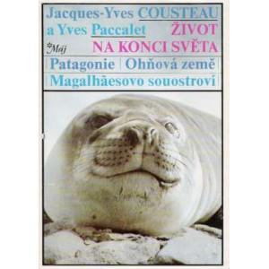 Cousteau Yves-Jacques, Paccalet Yves: Život na konci světa