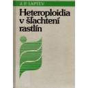 Laptev J.P.: Heteroploidia v šľachtení rastlín