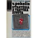 Pekelis V.: Stratégia a taktika života