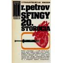 Petrov: Sfingy 20. storočia