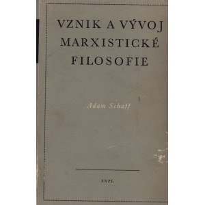 Schaff Adam: Vznik a vývoj marxistické filosofie (S4)