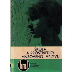 Koblewska J.: Škola a prostriedky masového vplyvu (film, televízia, rozhlas) (K2)