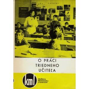 Sumarová E. a kol.: O práci triedneho učiteľa (K2A)