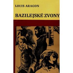 Aragon Louis: Bazilejské zvony (K3)