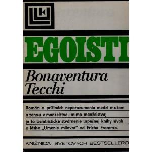 Tecchi Bonaventura: Egoisti