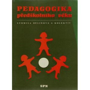 Bělinová Ludmila a kol.: Pedagogika předškolního věku (K4A)