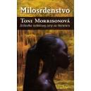 Morrisonová Toni: Milosrdenstvo (T4)