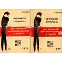 Informační zpravodaj pro chovatele exotického ptactva a kanárů 1, 3/1977