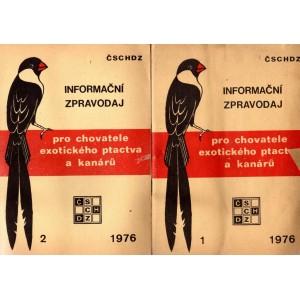 Informační zpravodaj pro chovatele exotického ptactva a kanárů 1, 2/1976