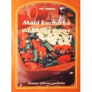 Horecká Jana: Malá kuchárka oddelenej stravy (T4)