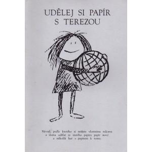 Král Zdeněk: Udělej si papír s Terezou