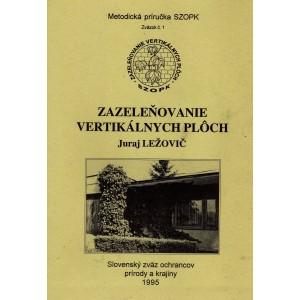 Ležovič Juraj: Zazeleňovanie vertikálnych plôch