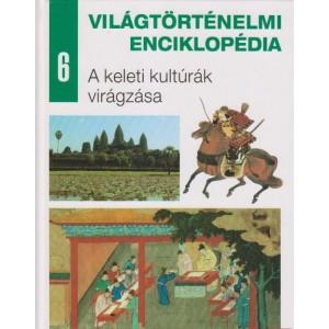 Piccininno Diego, Galli Paula: Világtörténelmi enciklopédia - A keleti kultúrák virágzása 6. (K1A)