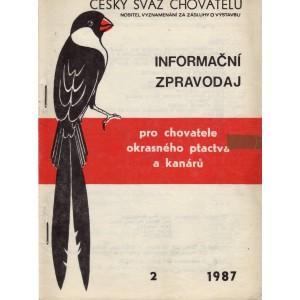 Informační zpravodaj pro chovatele exotického ptactva a kanárů 2/1987
