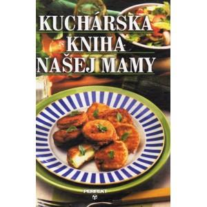 Drobný Ivan: Kuchárska kniha našej mamy (K5)