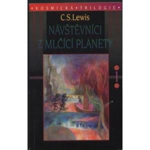 Lewis C.S.: Návštěvníci z Mlčící planety (K2A)
