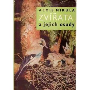 Mikula A.: Zvířata a jejich osudy (T4)