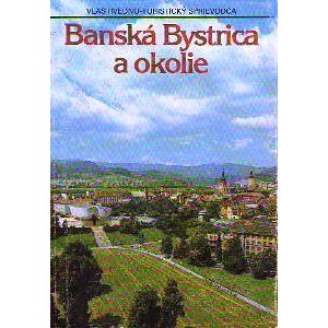 Gajdoš, Linhart a kol.. Banská Bystrica a okolie (P2)