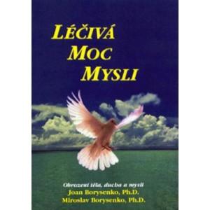 Borysenko Joan, Borysenko Miroslav: Léčivá moc mysli /P3/