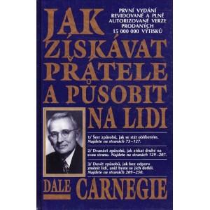 Carnegie Dale: Jak získávat přátele a působit na lidi  /P1/