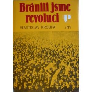 Kroupa Vlastislav: Bránili jsme revoluci (S2)