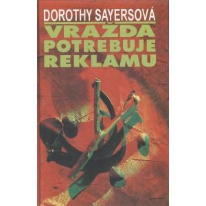 Sayersová Dorothy: Vražda potrebuje reklamu (A5)