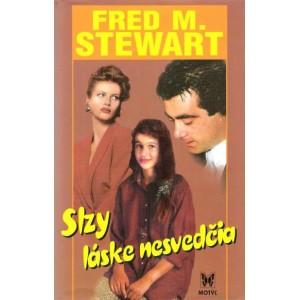 Stewart M. Fred: Slzy láske nesvedčia (A5)