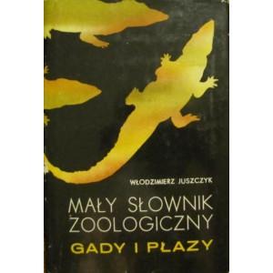 Juszcyk W.: Mały Słownik Zoologiczny Gady i Płazy