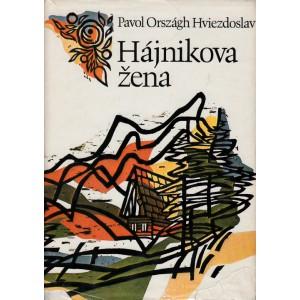 Hviezdoslav P.O.: Hájnikova žena (T4)