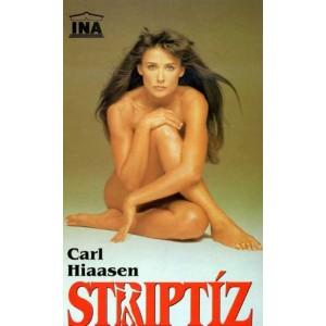 Hiaasen Carl: Striptíz (A5)