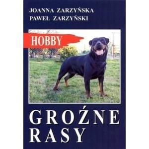 Zarzyńska Joanna, Zarzyński Paweł: Groźne rasy