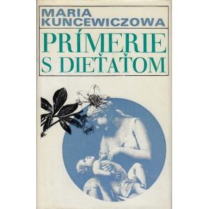 Kuncewiczowa Maria: Prímerie s dieťaťom (A5)