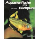 Richter H.J.: Aquarienfische im Blickpunkt