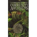Axelrod R.H.: A Complete Guide To Community Aquariums