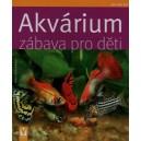 Koslowski Ingo: Akvárium - zábava pro děti