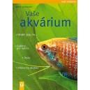 Schliewen Ulrich: Vaše akvárium