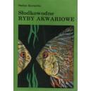 Kornobis Stefan: Słodkowodne Ryby Akwariowe