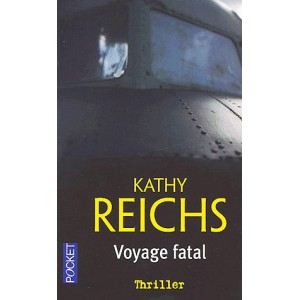 Reichs Kathy: Voyage fatal
